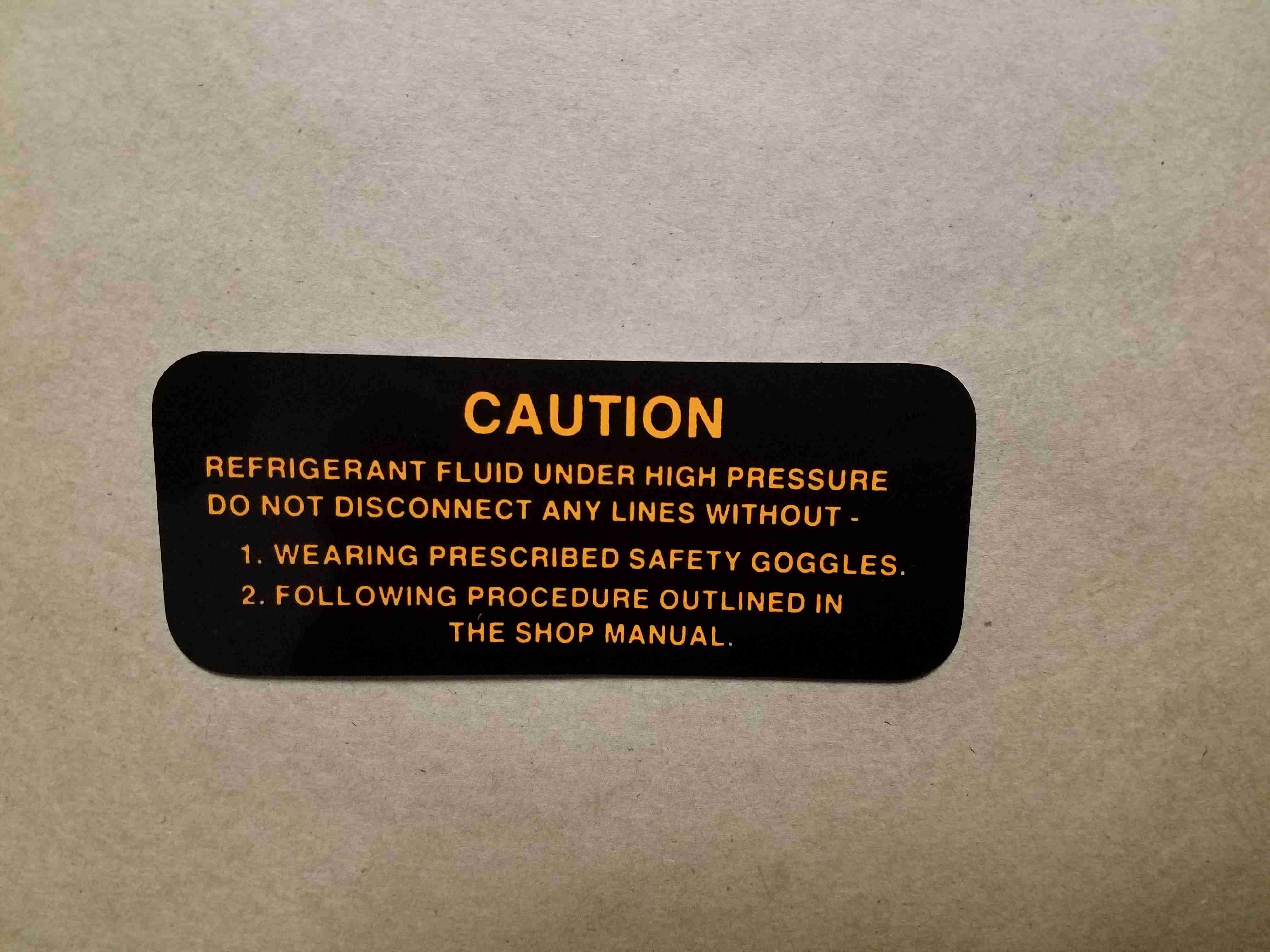 1957-65 Frigidaire Air Conditioning Compressor Warning Decal